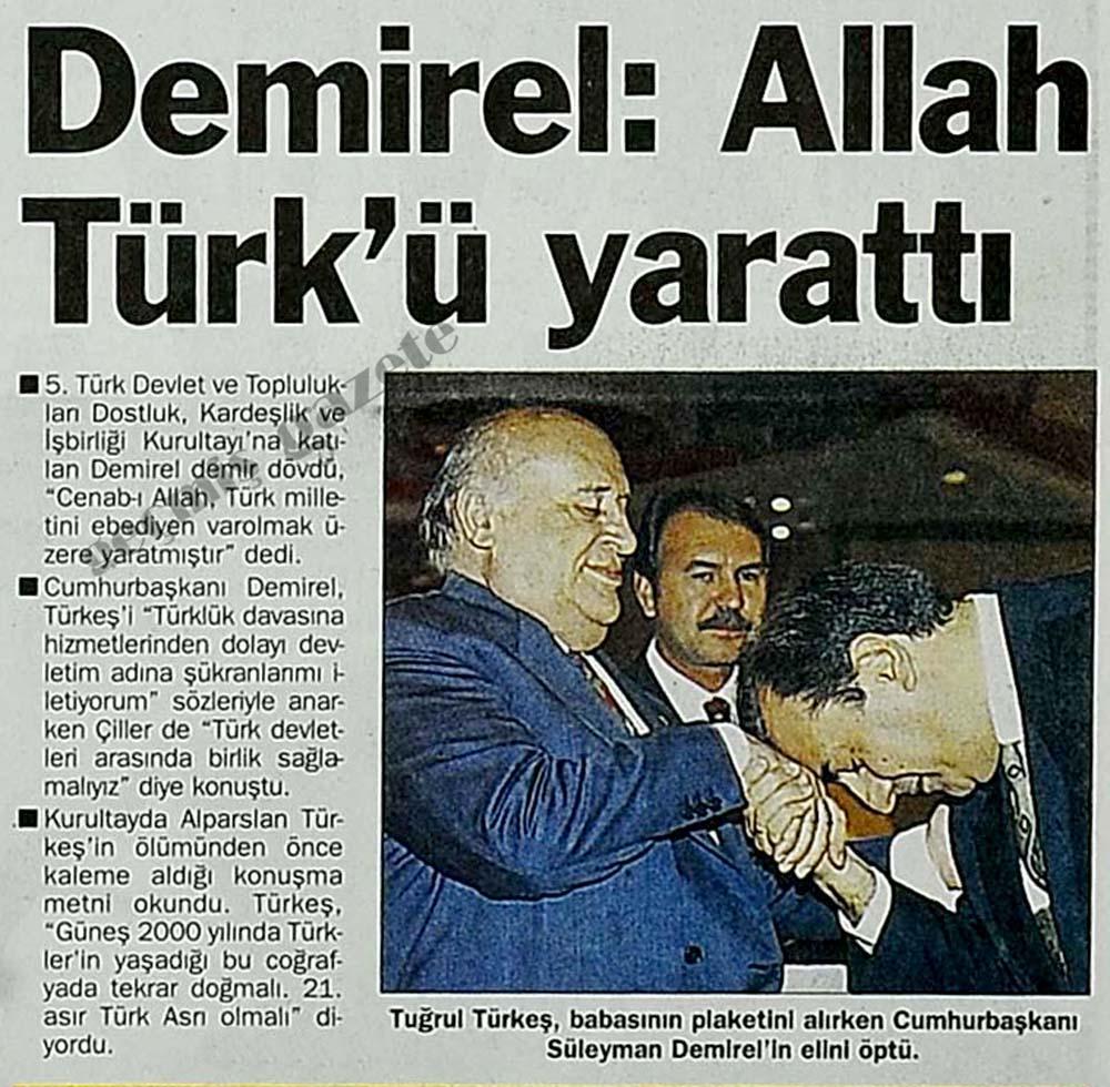Demirel: Allah Türk'ü yarattı