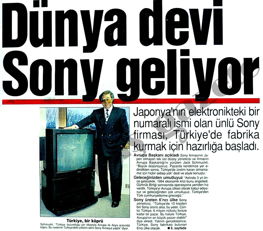 Dünya devi Sony geliyor
