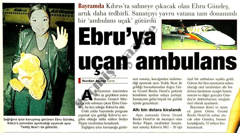 Ebru'ya uçan ambulans