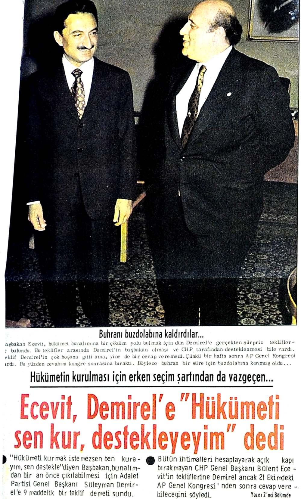 """Ecevit, Demirel'e """"Hükümeti sen kur, destekleyeyim"""" dedi"""