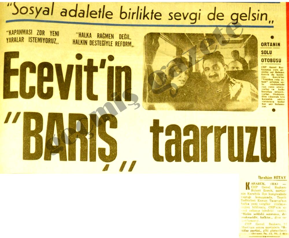 """Ecevit'in """"BARIŞ"""" taarruzu"""