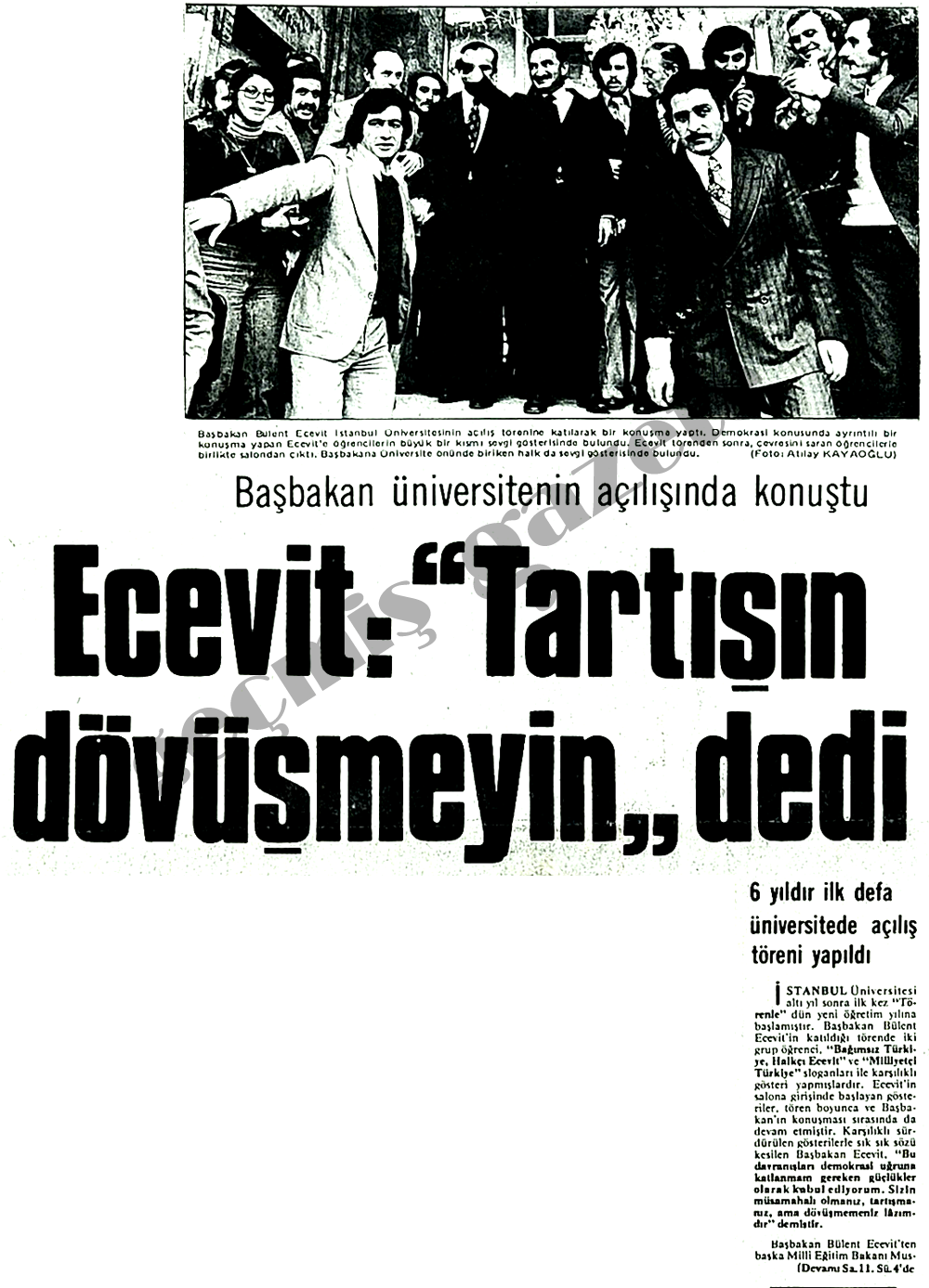 """Ecevit: """"Tartışın dövüşmeyin"""" dedi"""