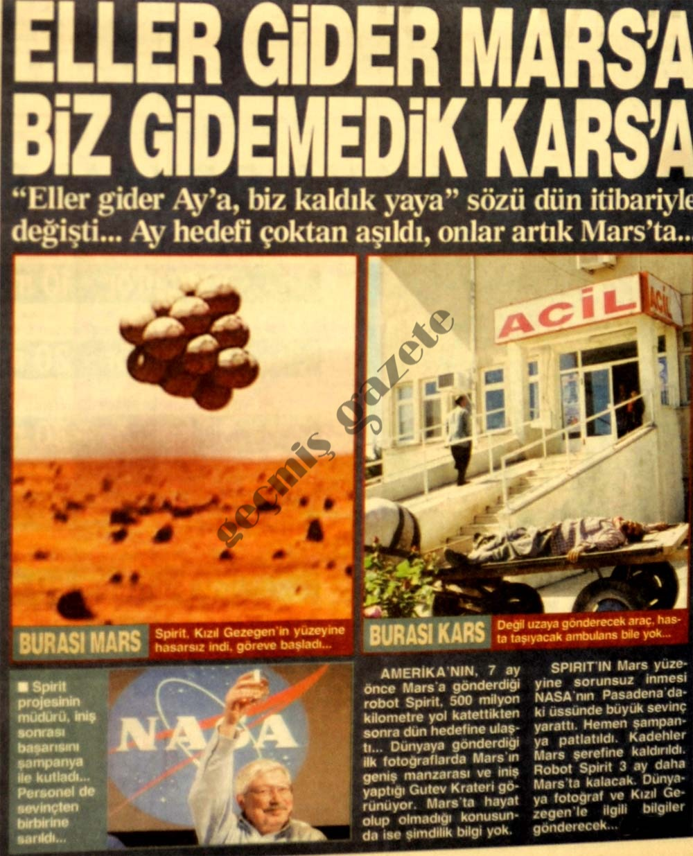 Eller gider Mars'a biz gidemedik Kars'a