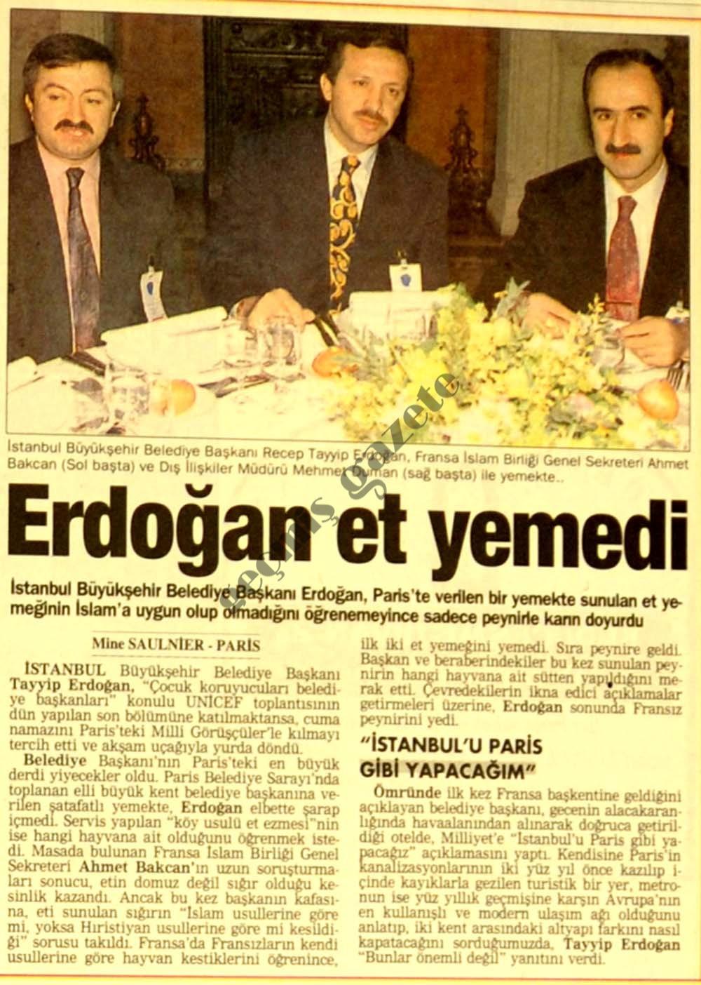 Erdoğan et yemedi