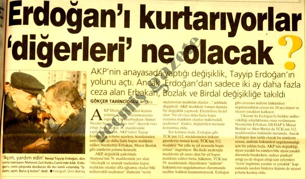 Erdoğan'ı kurtarıyorlar 'diğerleri' ne olacak?