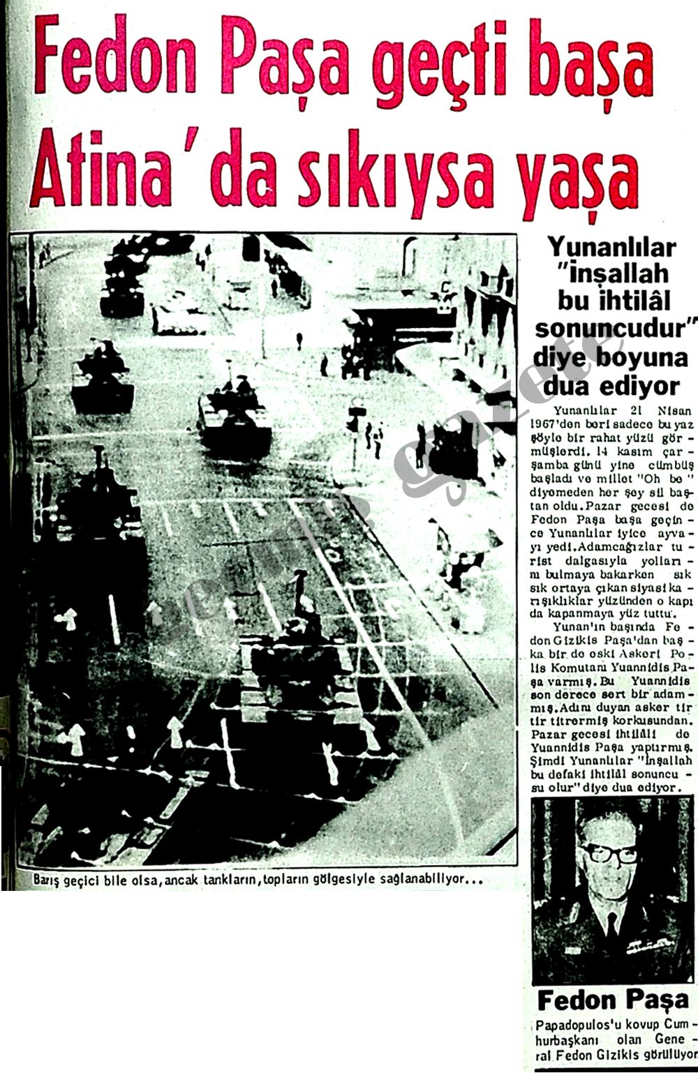Fedon Paşa geçti başa Atina'da sıkıysa yaşa