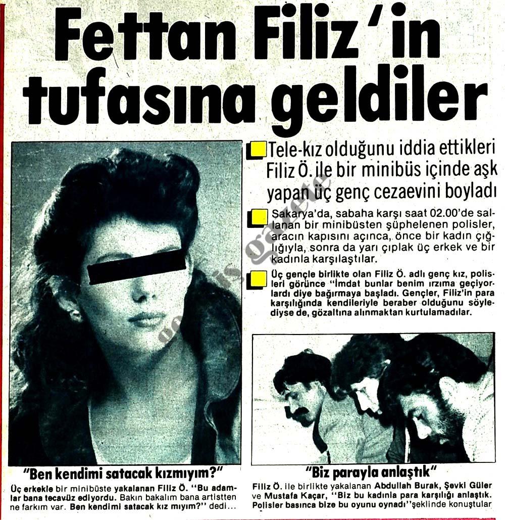 Fettan Filiz'in tufasına geldiler