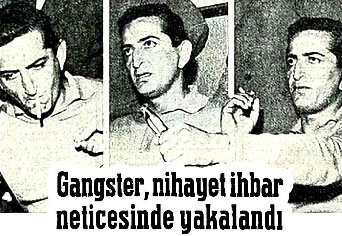 Gangster, nihayet ihbar neticesinde yakalandı
