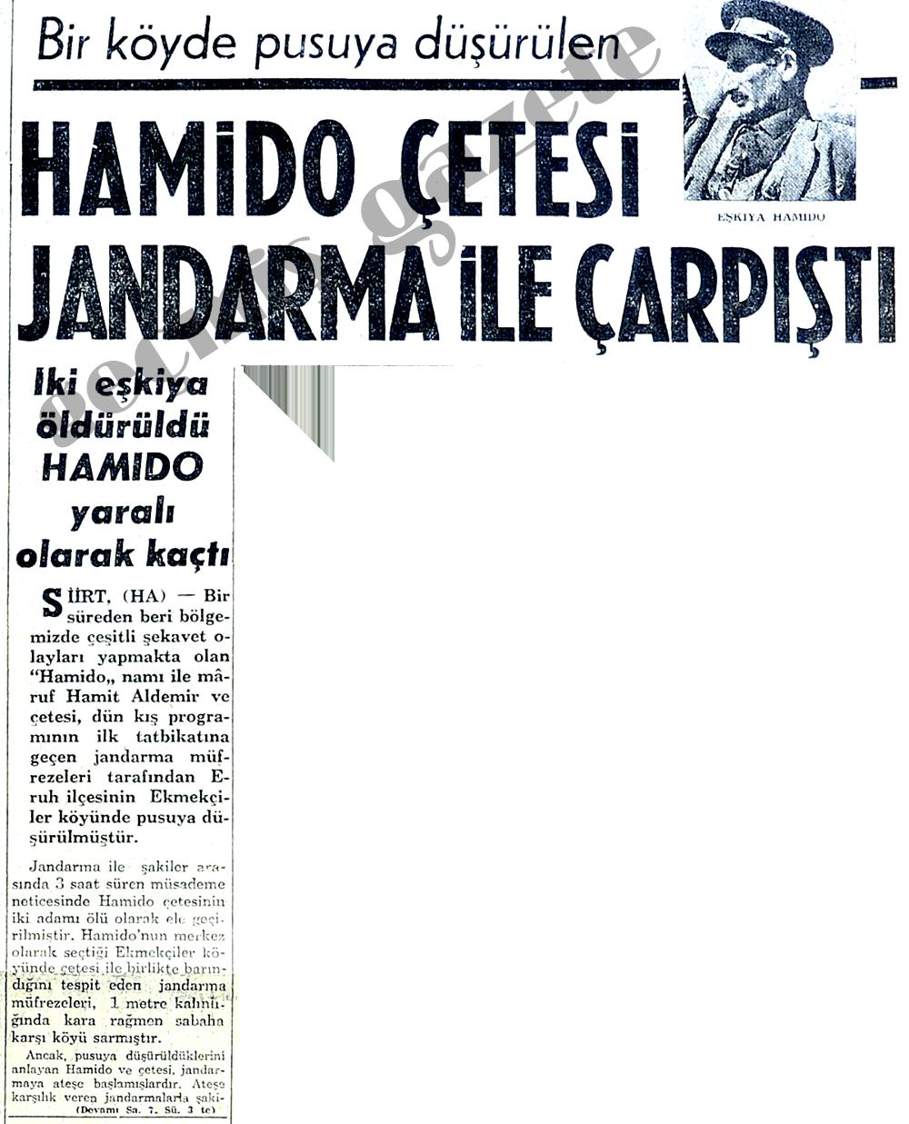 Hamido Çetesi jandarma ile çarpıştı