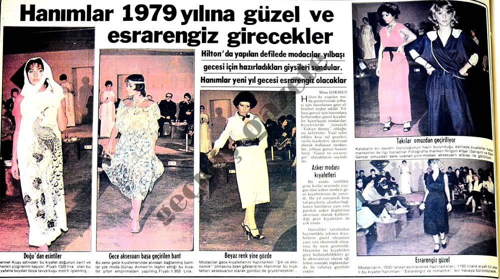 Hanımlar 1979 yılına güzel ve esrarengiz girecekler