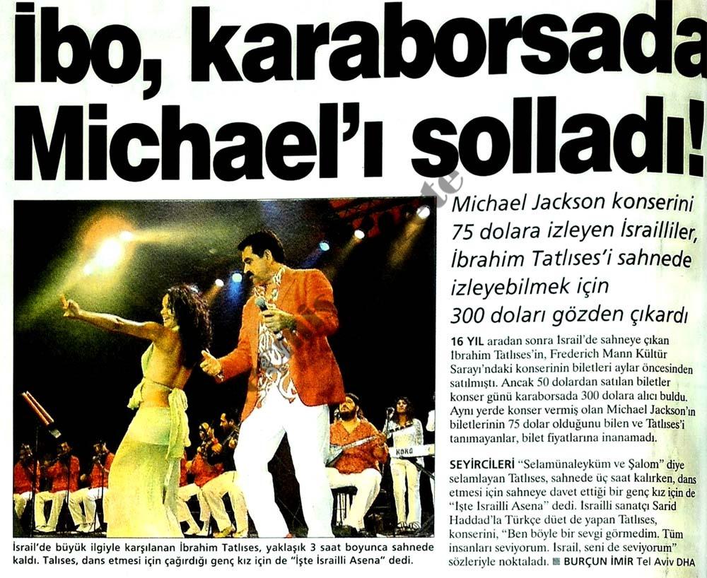 İbo, karaborsada Michael'ı solladı