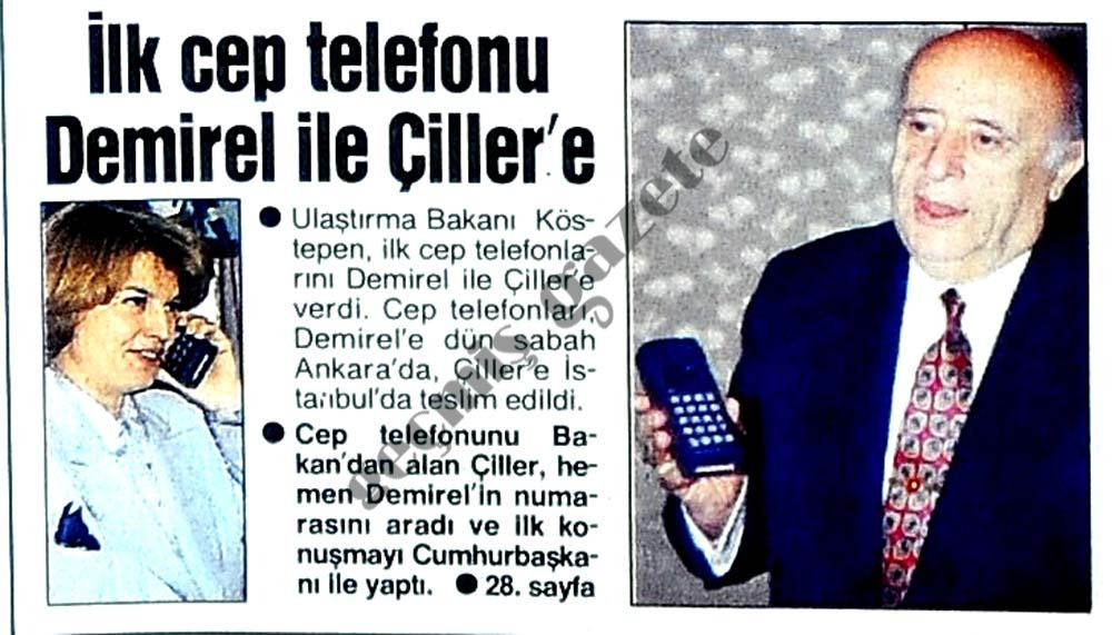 İlk cep telefonu Demirel ile Çiller'e