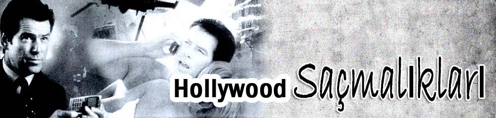 Hollywood saçmalıkları
