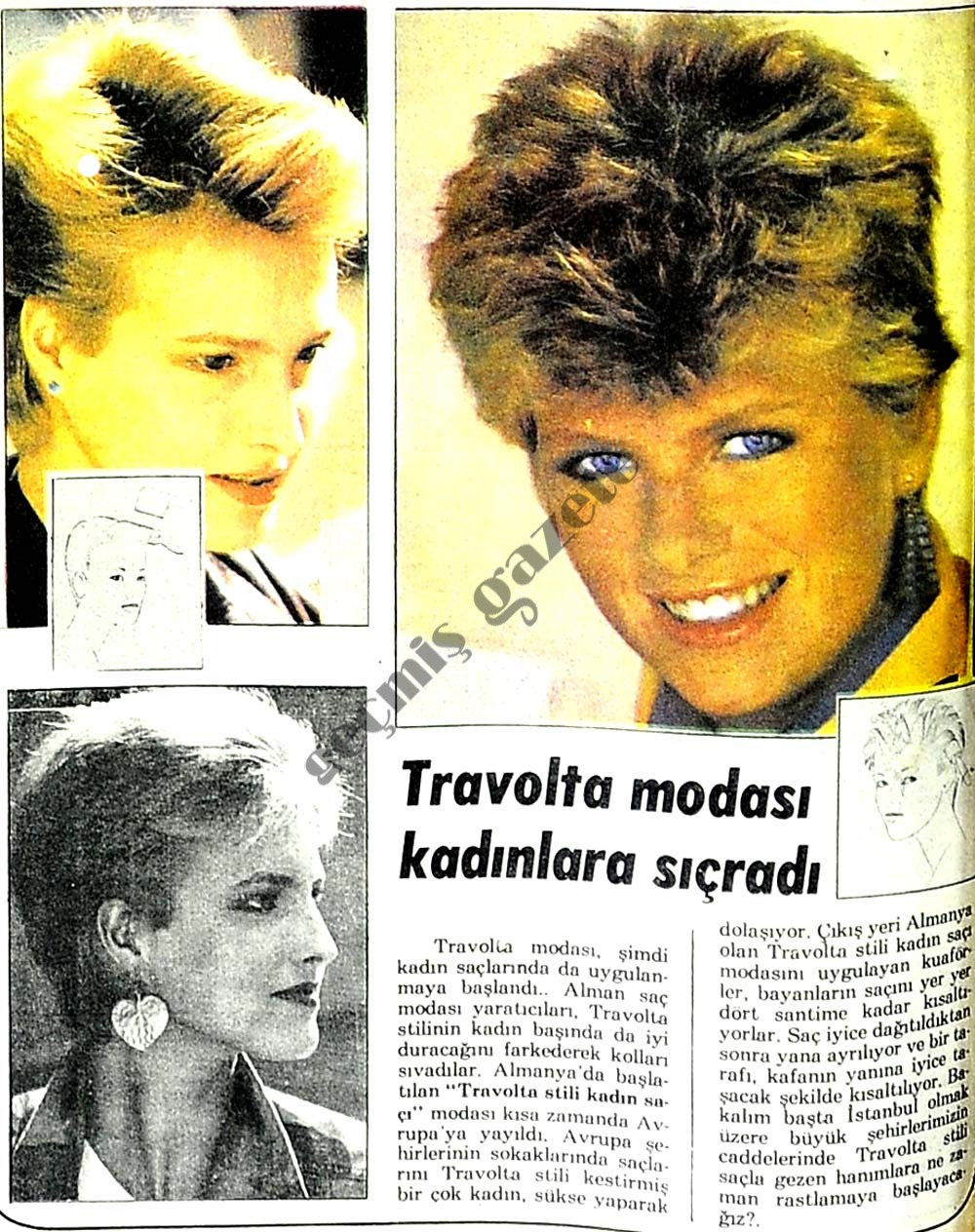 Travolta modası kadınlara sıçradı
