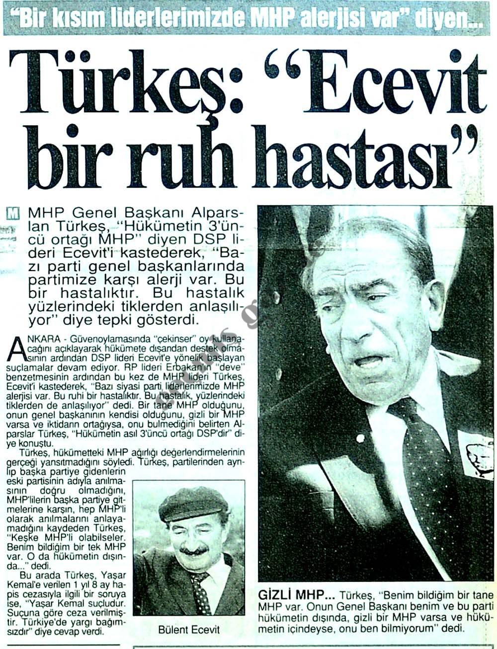 """Türkeş: """"Ecevit bir ruh hastası"""""""