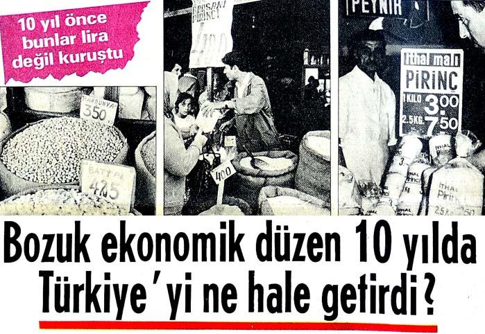 Bozuk ekonomik düzen 10 yılda Türkiye'yi ne hale getirdi?