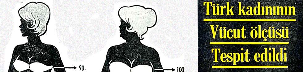 Türk kadınının vücut ölçüsü tespit edildi