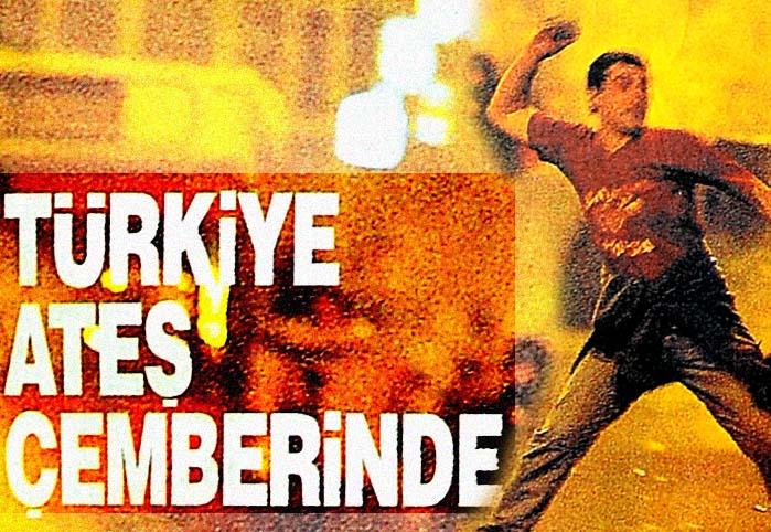 Türkiye ateş çemberinde