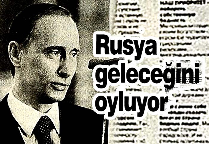 Rusya geleceğini oyluyor