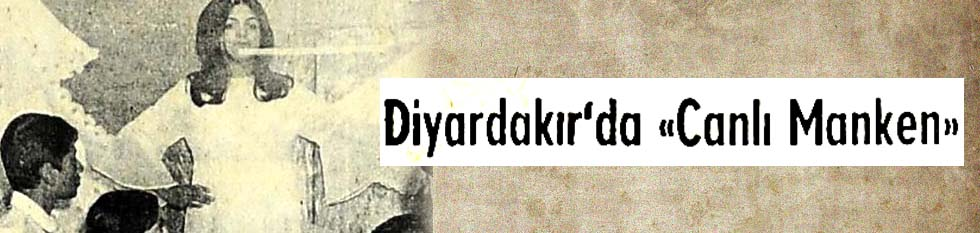 """Diyarbakır'da """"Canlı Manken"""""""
