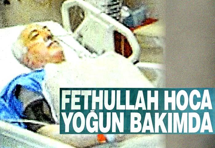 Fethullah Hoca yoğun bakımda