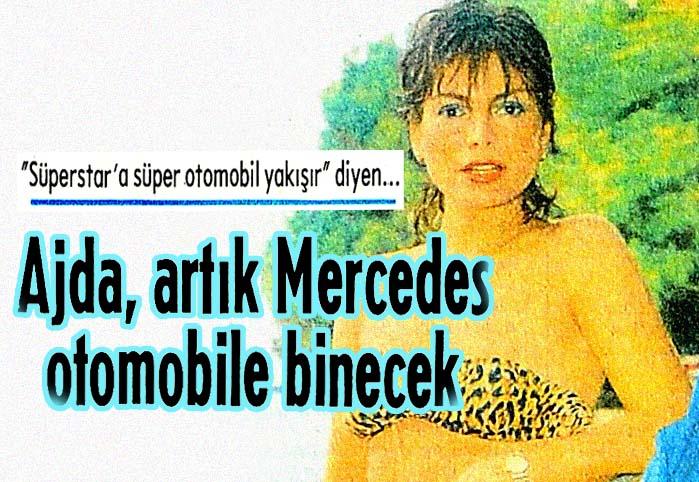 Ajda, artık Mercedes otomobile binecek