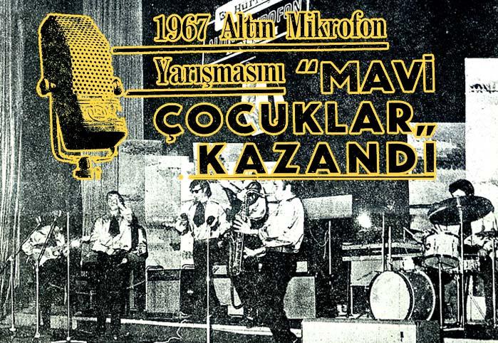 """1967 Altın Mikrofon Yarışmasını """"Mavi Çocuklar"""" kazandı"""