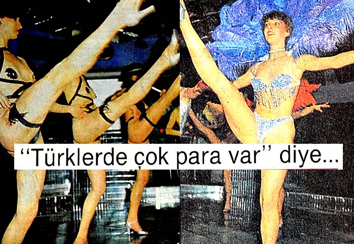 Türklerde çok para var diye