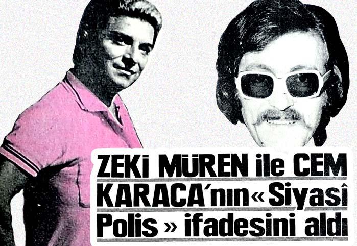 """Zeki Müren ile Cem Karaca'nın """"Siyasi Polis"""" ifadesini aldı"""