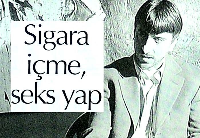 Sigara içme, seks yap