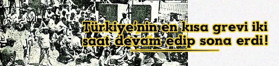 Türkiye'nin en kısa grevi iki saat devam edip sona erdi!