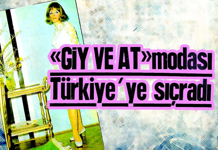 """""""Giy ve at"""" modası Türkiye'ye sıçradı"""