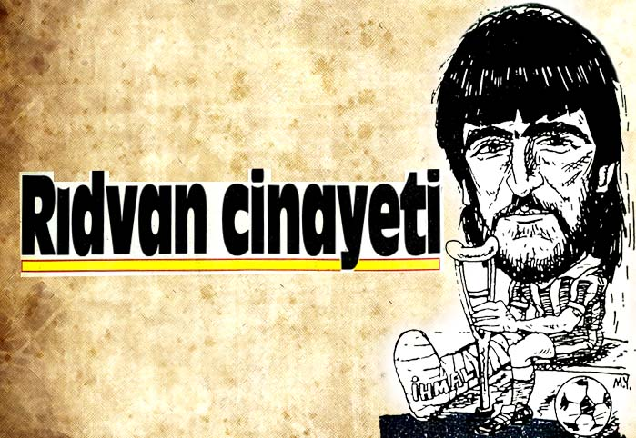 Rıdvan cinayeti