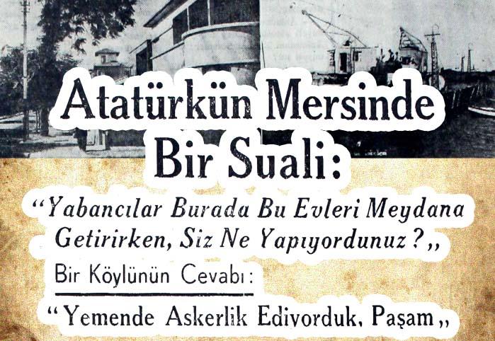 Atatürk'ün Mersinde Bir Suali: