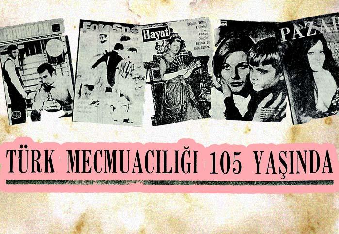Türk mecmuacılığı 105 yaşında