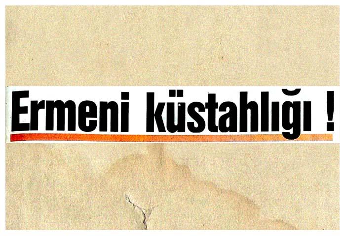 Ermeni küstahlığı!