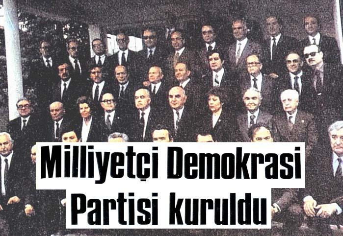 Milliyetçi Demokrasi Partisi kuruldu