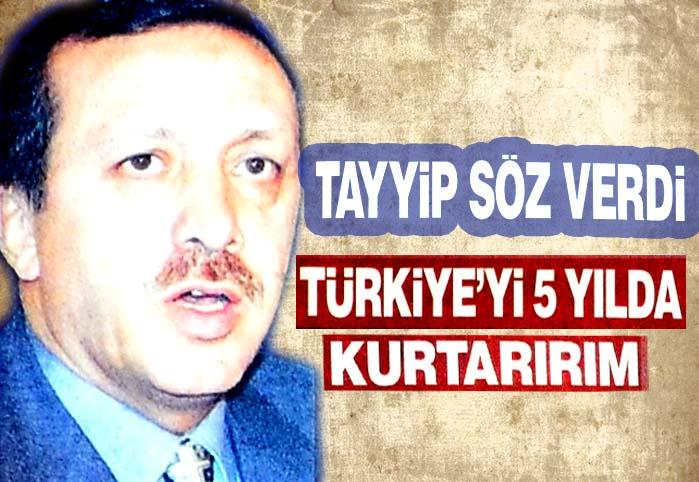 Türkiye'yi 5 yılda kurtarırım