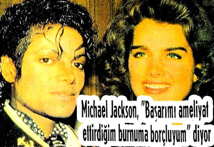 """Michael Jackson, """"Başarımı ameliyat ettirdiğim burnuma borçluyum"""" diyor"""