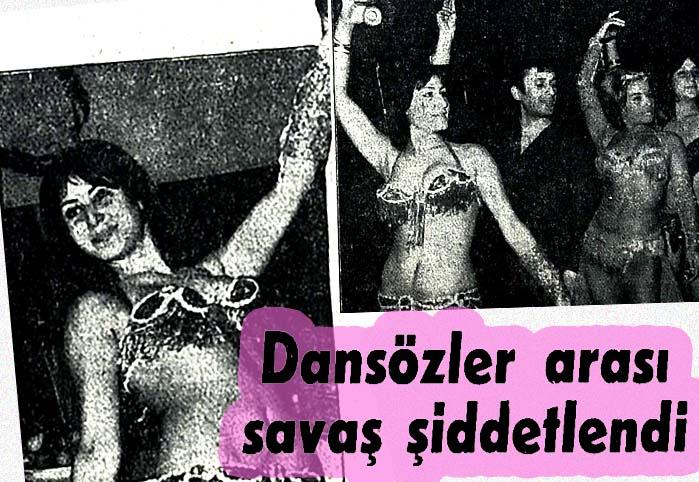 Dansözler arası savaş şiddetlendi