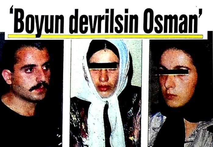 'Boyun devrilsin Osman'