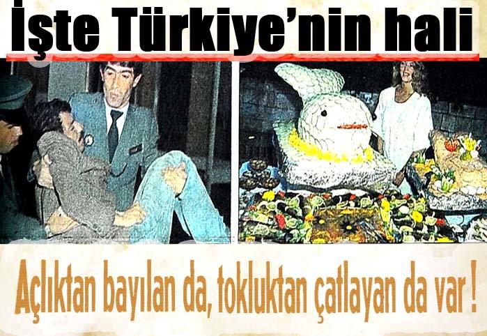İşte Türkiye'nin hali!