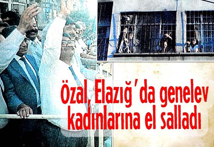 Özal, Elazığ'da genelev kadınlarına el salladı