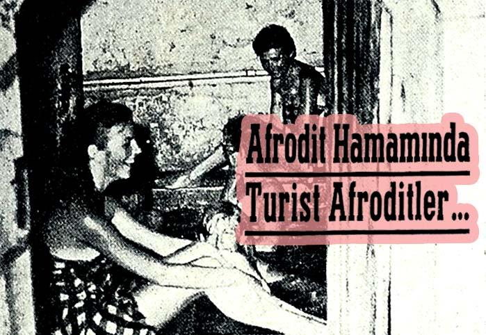 Afrodit Hamamında Turist Afroditler