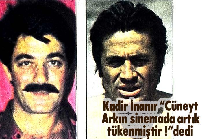 """Kadir İnanır """"Cüneyt Arkın sinemada artık tükenmiştir !"""" dedi"""