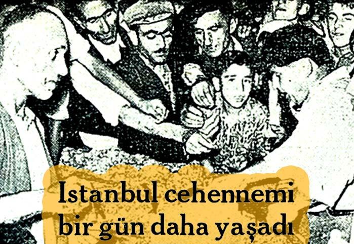 İstanbul cehennemi bir gün daha yaşadı