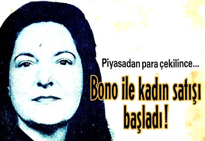 Bono ile kadın satışı başladı !