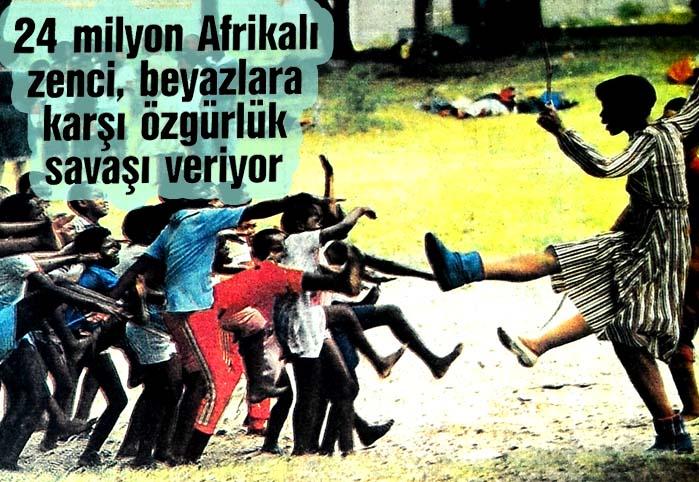 24 milyon Afrikalı zenci, beyazlara karşı özgürlük savaşı veriyor