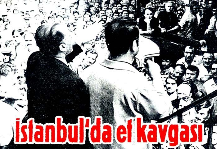 İstanbul'da et kavgası