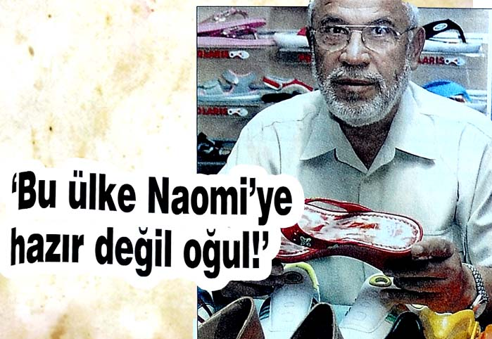 Bu ülke Naomi'ye hazır değil oğul!